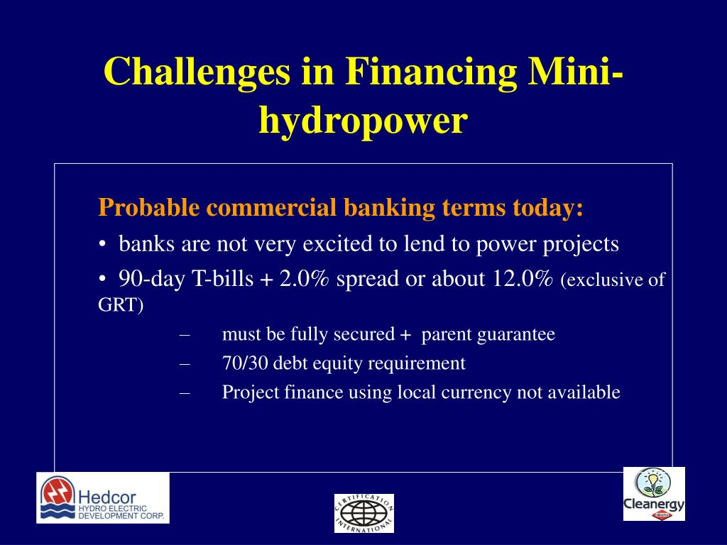 Challenges in Financing Mini-hydropower