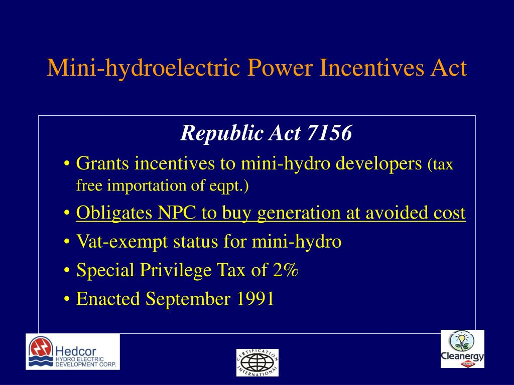 Mini-hydroelectric Power Incentives Act