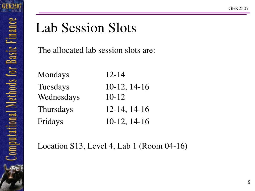 The allocated lab session slots are:
