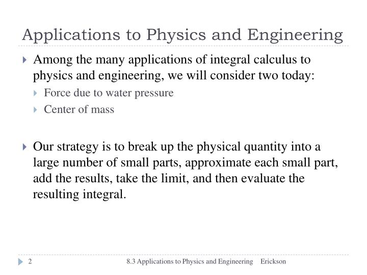 Applications to Physics and Engineering