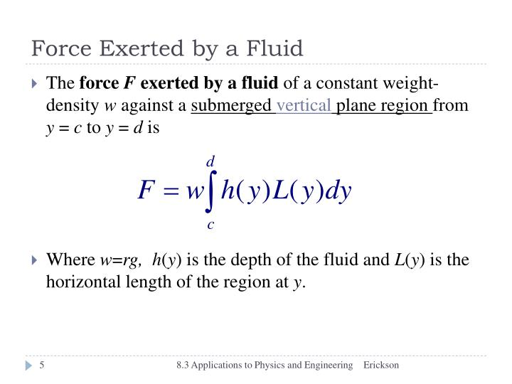 Force Exerted by a Fluid