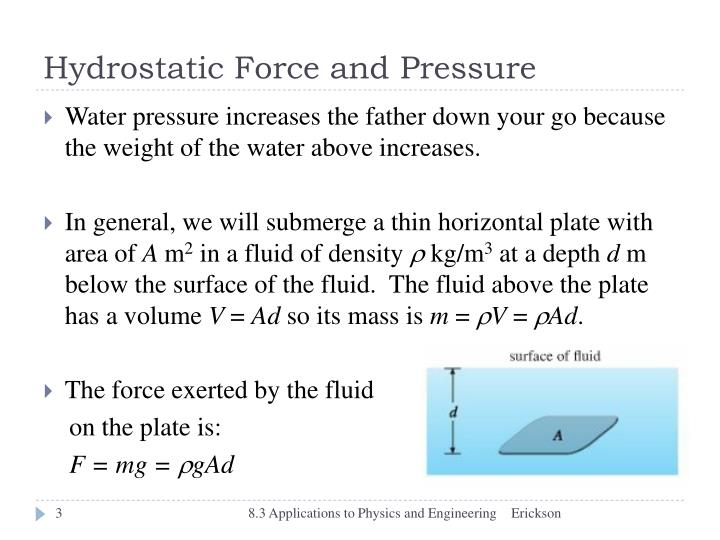 Hydrostatic Force and Pressure