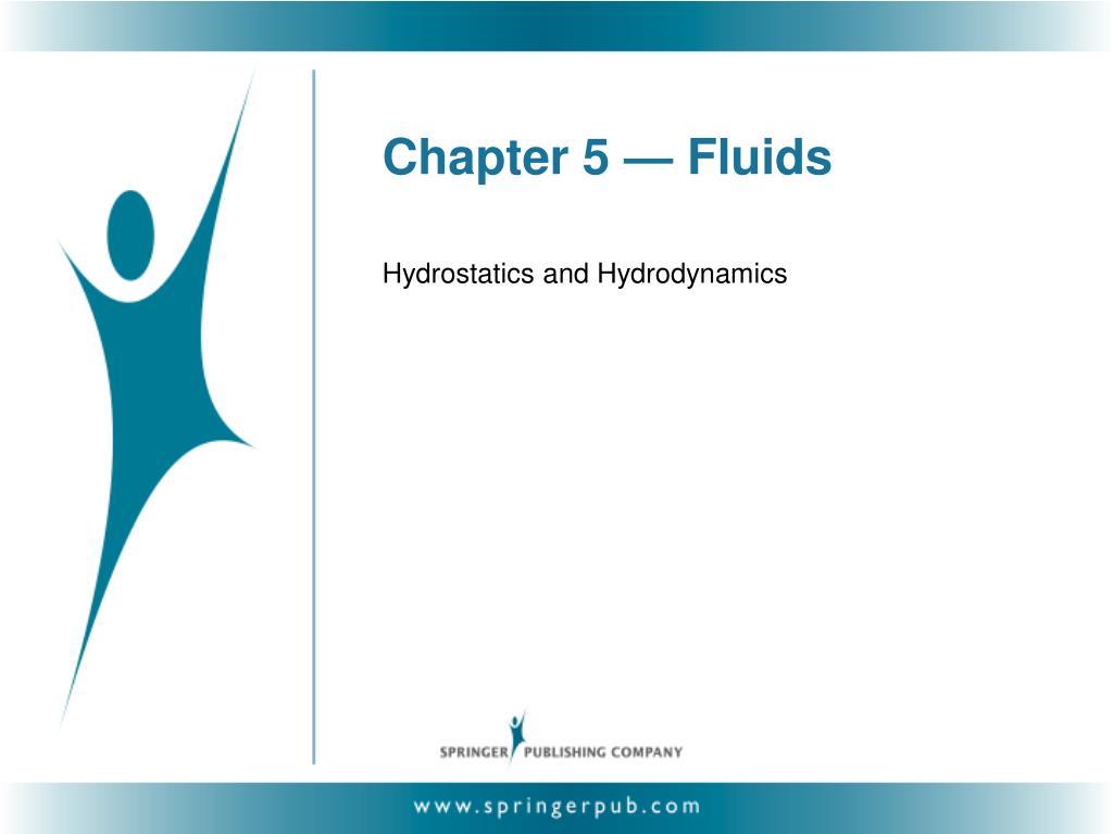 Chapter 5 — Fluids