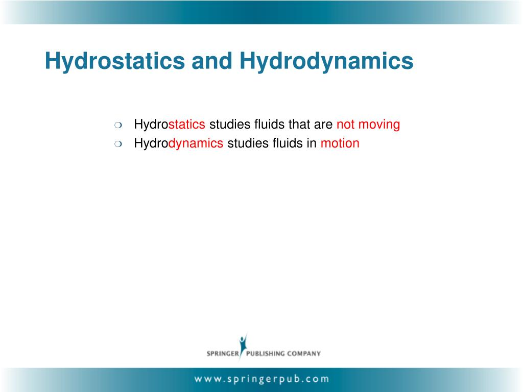 Hydrostatics and Hydrodynamics