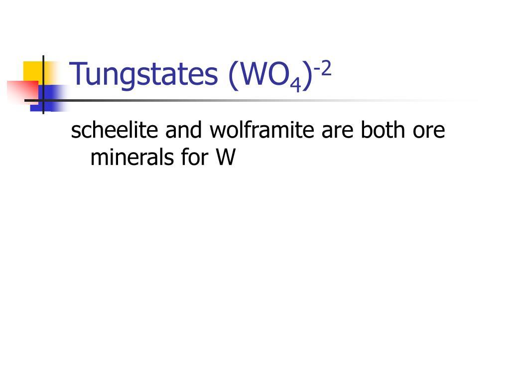 Tungstates (WO