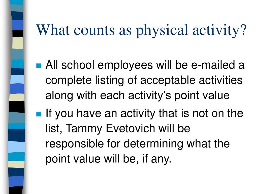 What counts as physical activity?