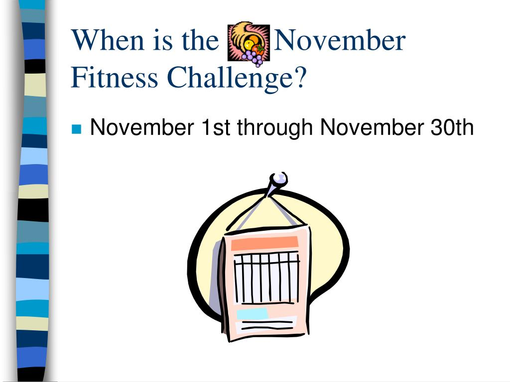 When is the       November Fitness Challenge?