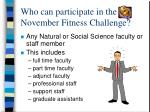 who can participate in the november fitness challenge