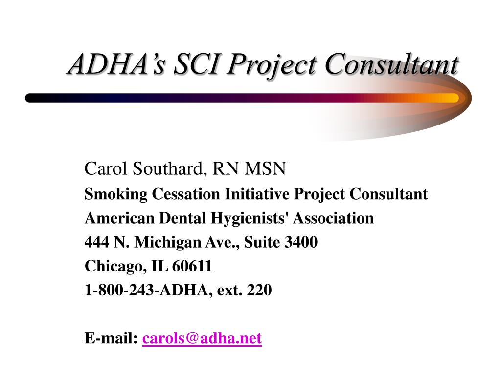 ADHA's SCI Project Consultant