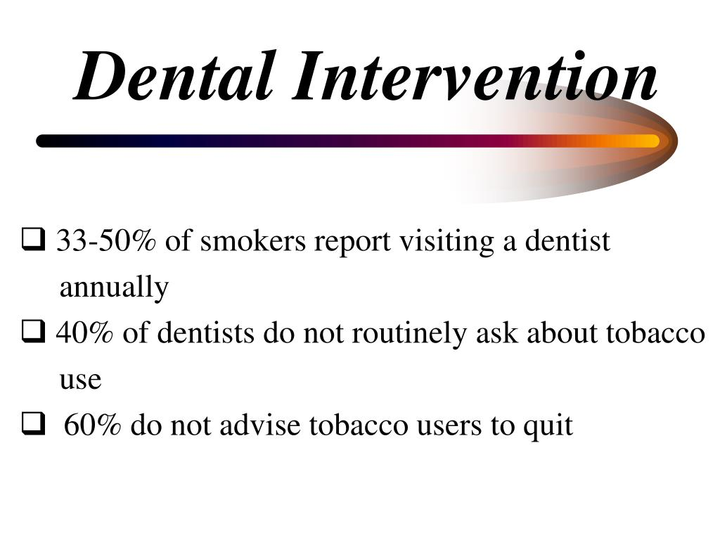 Dental Intervention