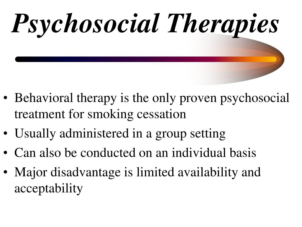 Psychosocial Therapies