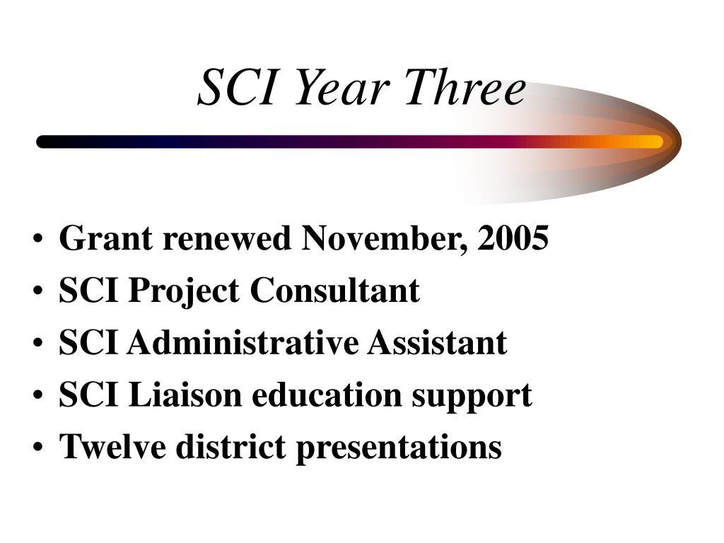 SCI Year Three