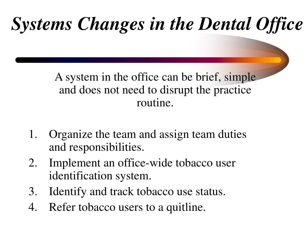 Systems Changes in the Dental Office