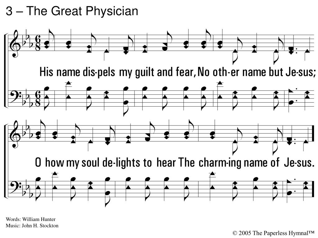 3 – The Great Physician