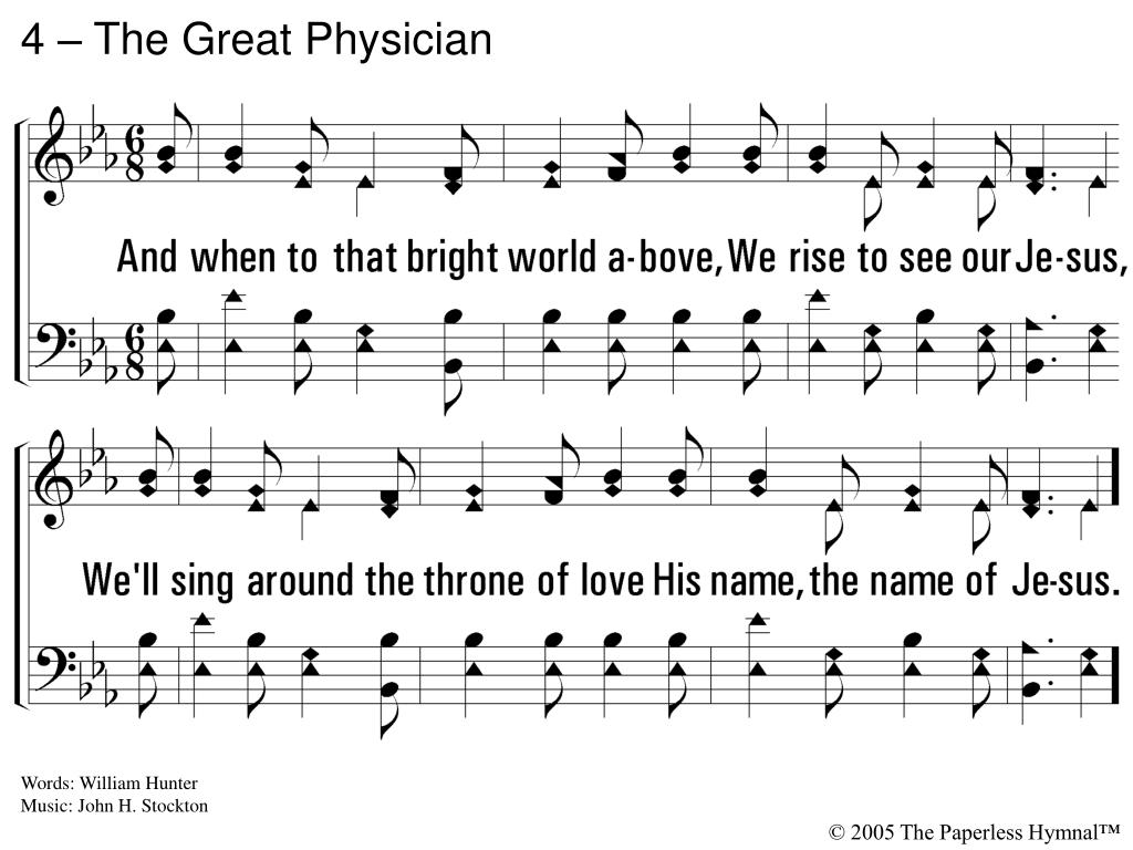 4 – The Great Physician