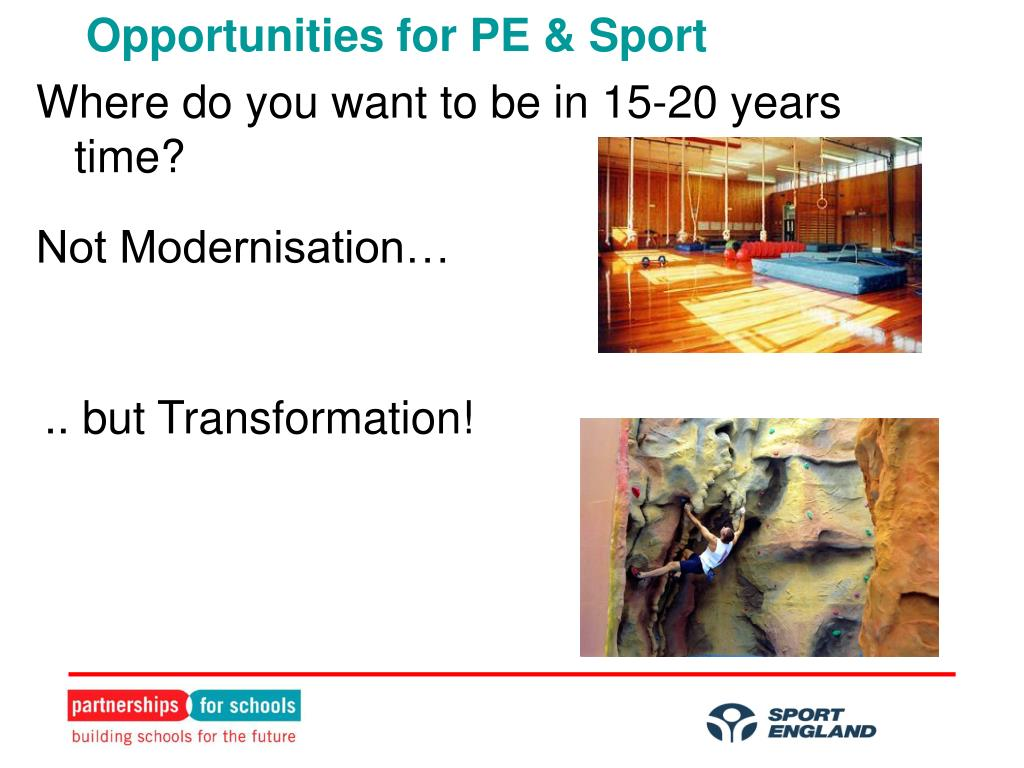 Opportunities for PE & Sport