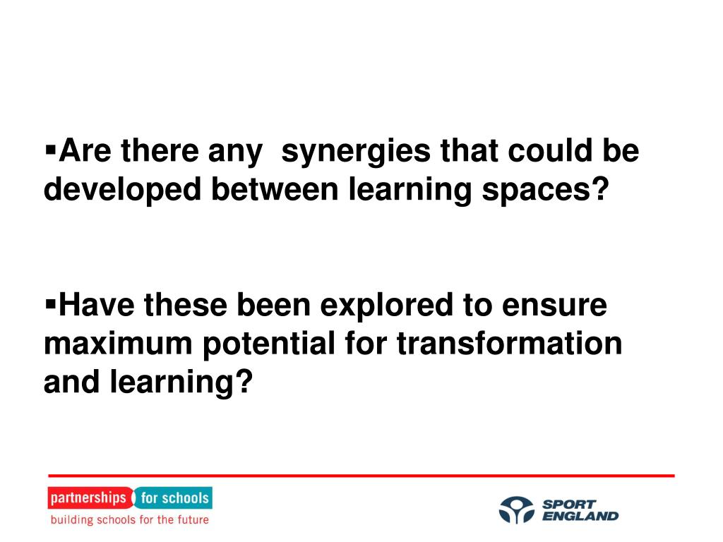 Are there any  synergies that could be developed between learning spaces?