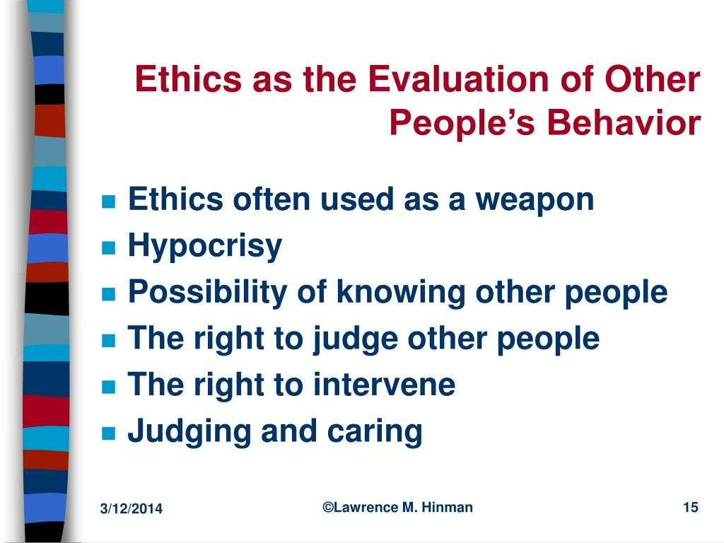 Ethics as the Evaluation of Other People's Behavior