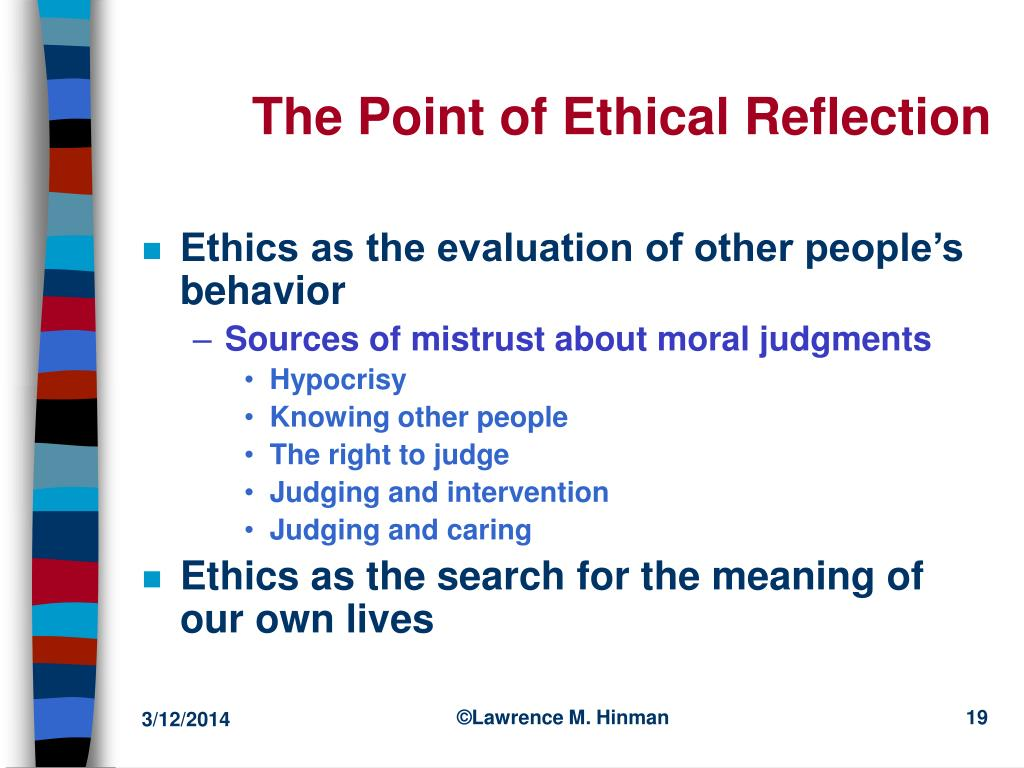 The Point of Ethical Reflection