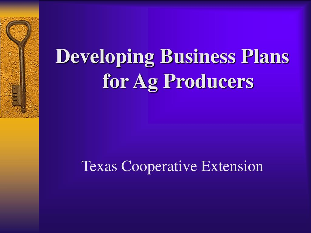 Developing Business Plans for Ag Producers