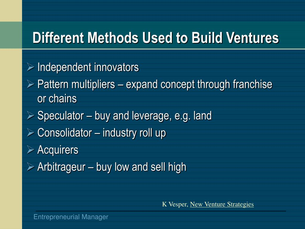Different Methods Used to Build Ventures