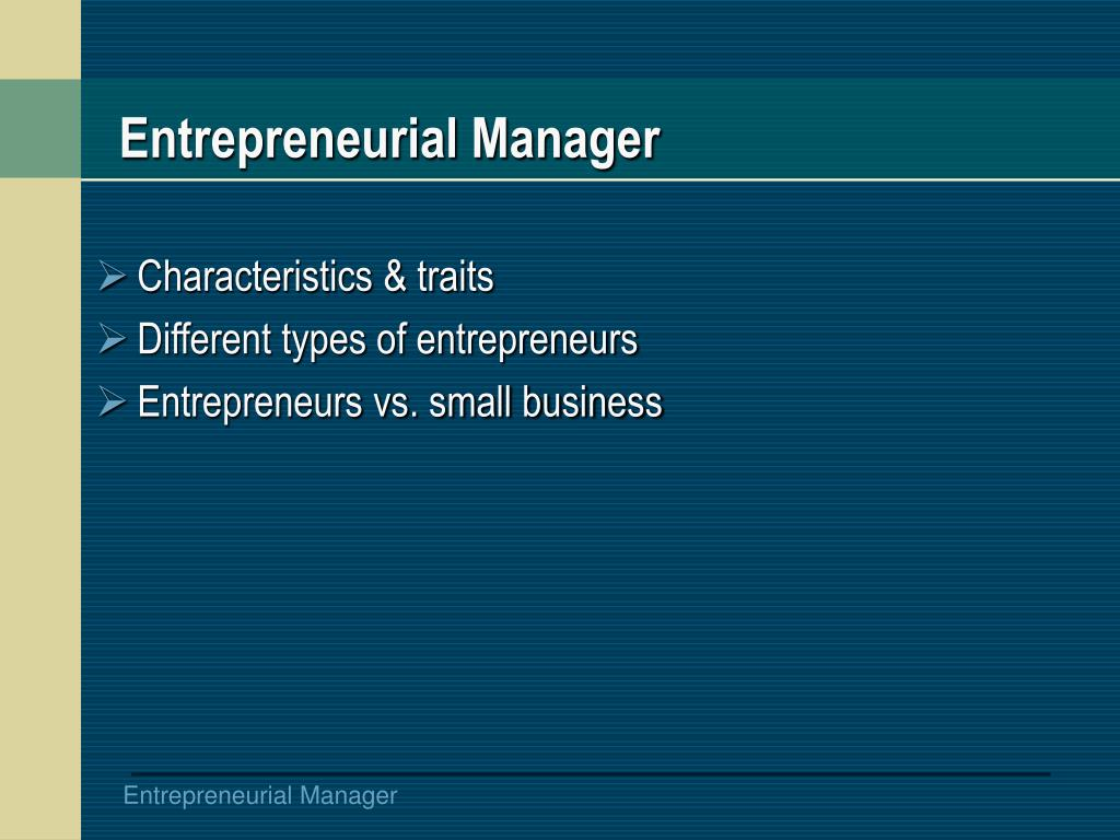 Entrepreneurial Manager