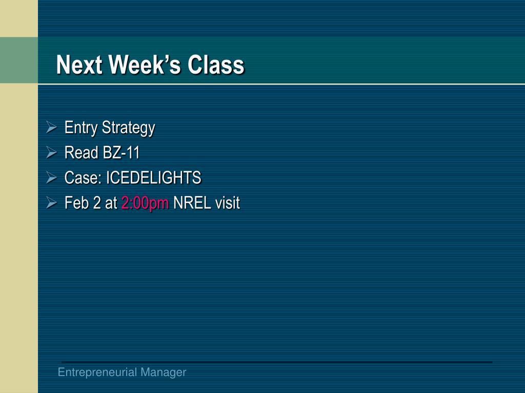 Next Week's Class