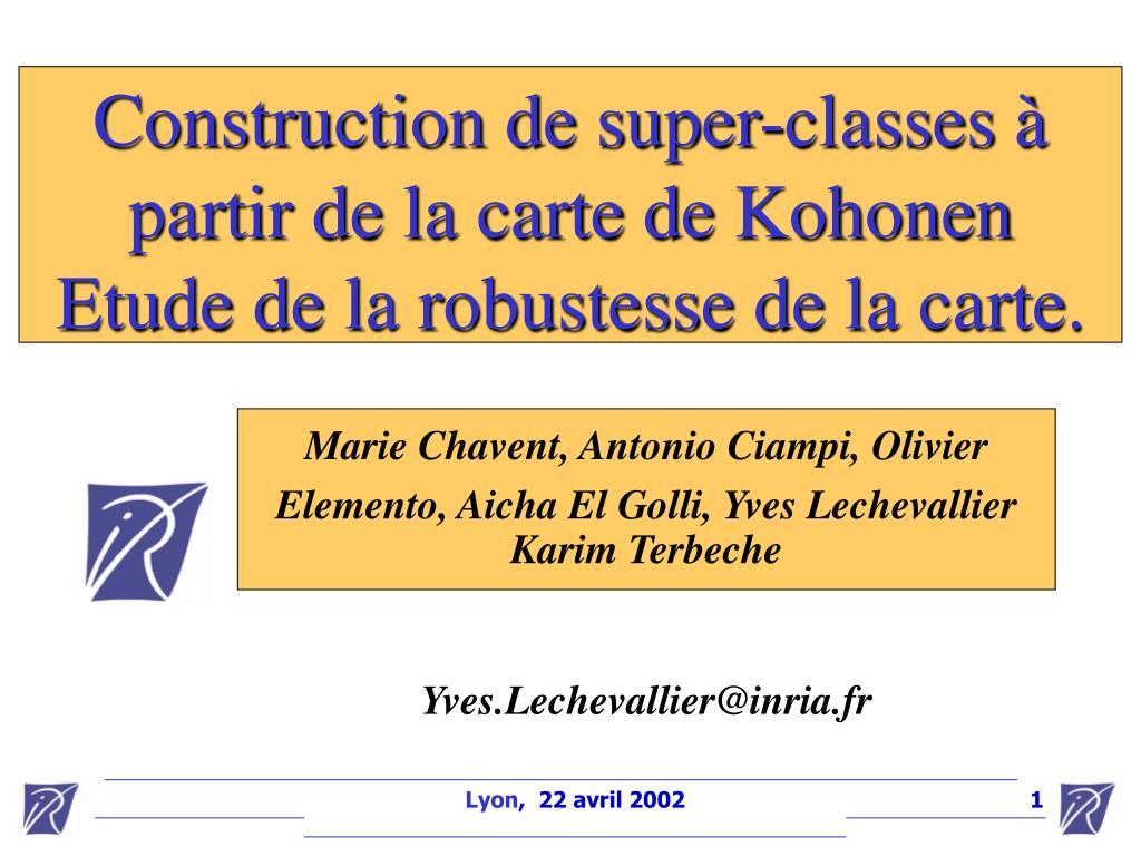 construction de super classes partir de la carte de kohonen etude de la robustesse de la carte