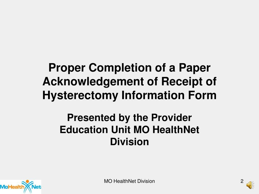 Proper Completion of a Paper Acknowledgement of Receipt of Hysterectomy Information Form