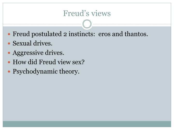 Freud s views l.jpg