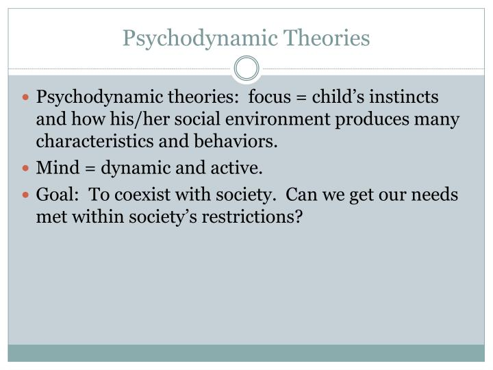 Psychodynamic theories l.jpg