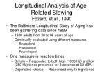 longitudinal analysis of age related slowing fozard et al 1990