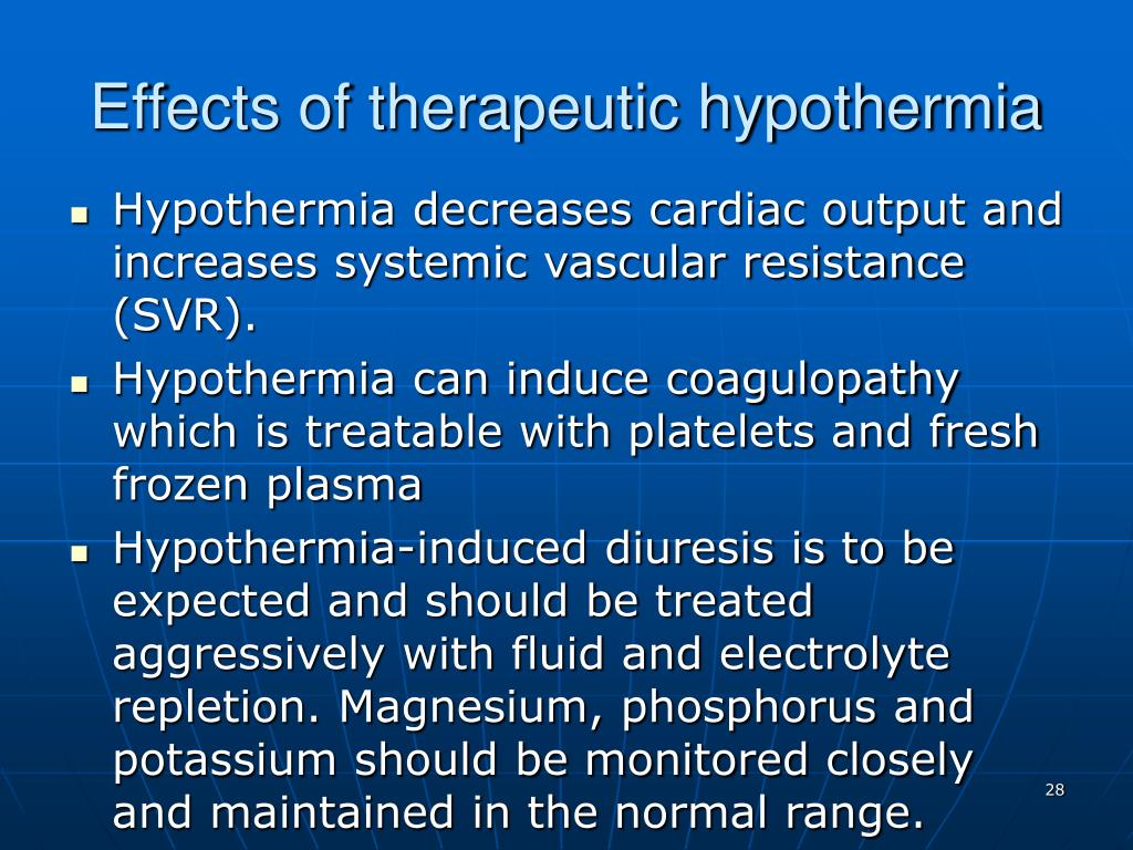 Effects of therapeutic hypothermia