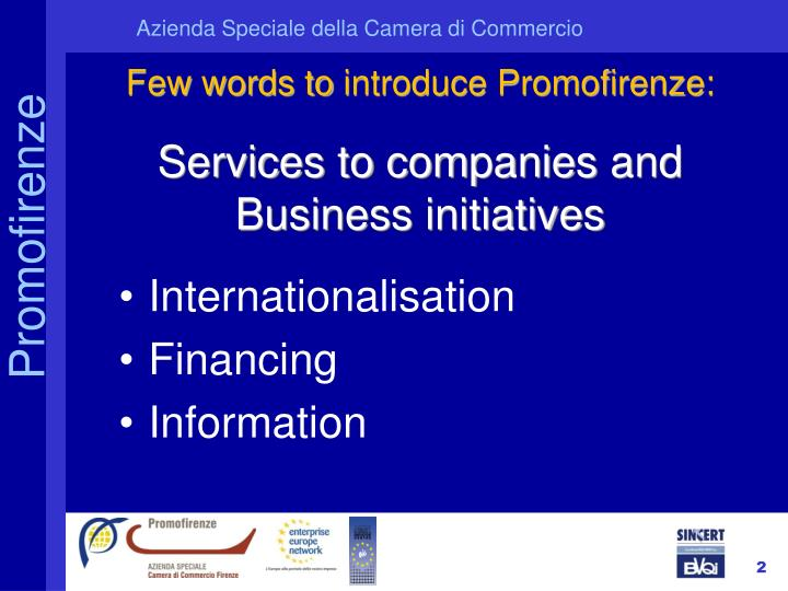 Few words to introduce promofirenze services to companies and business initiatives