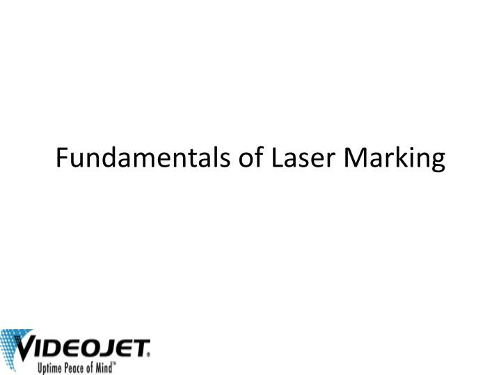 Fundamentals of laser marking l.jpg