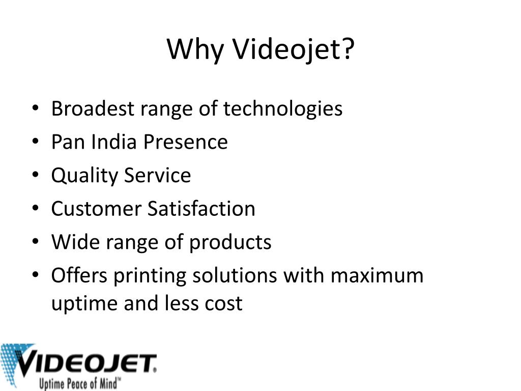 Why Videojet?