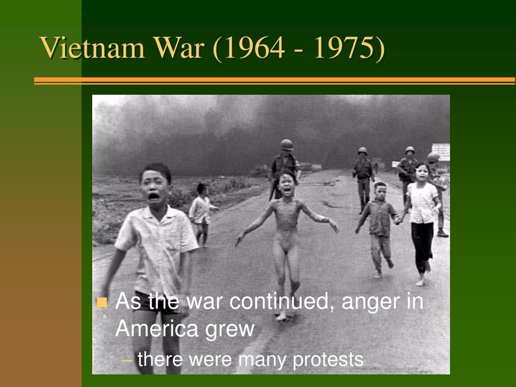 Vietnam War (1964 - 1975)