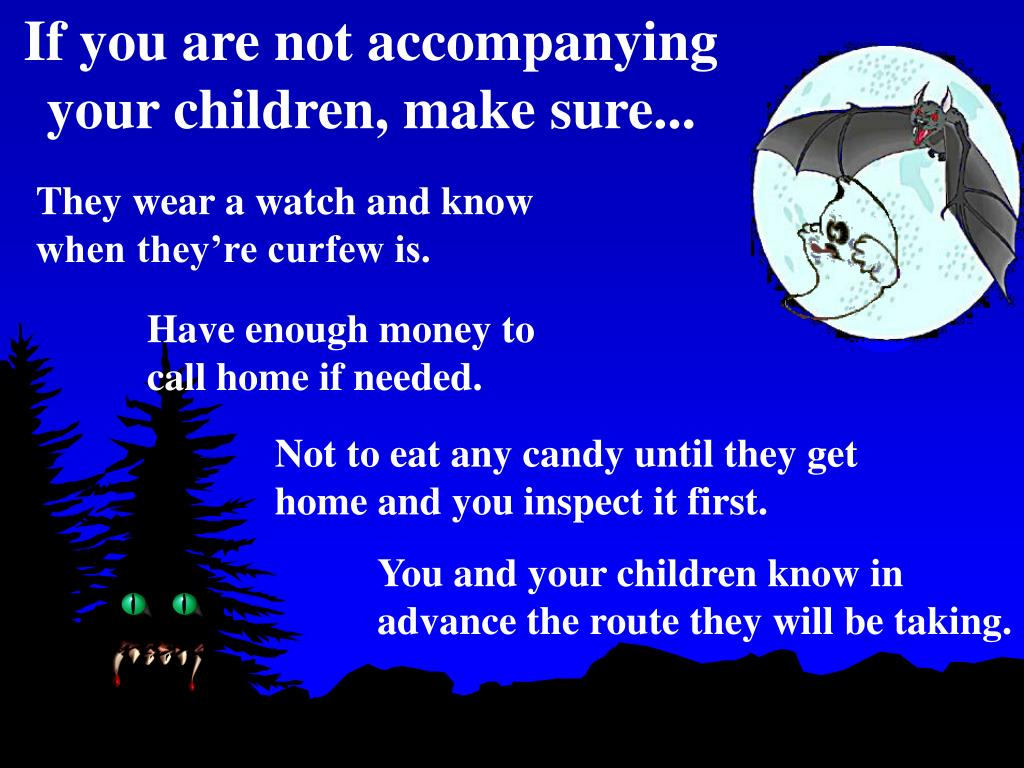 If you are not accompanying your children, make sure...