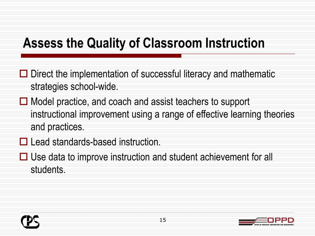 Assess the Quality of Classroom Instruction