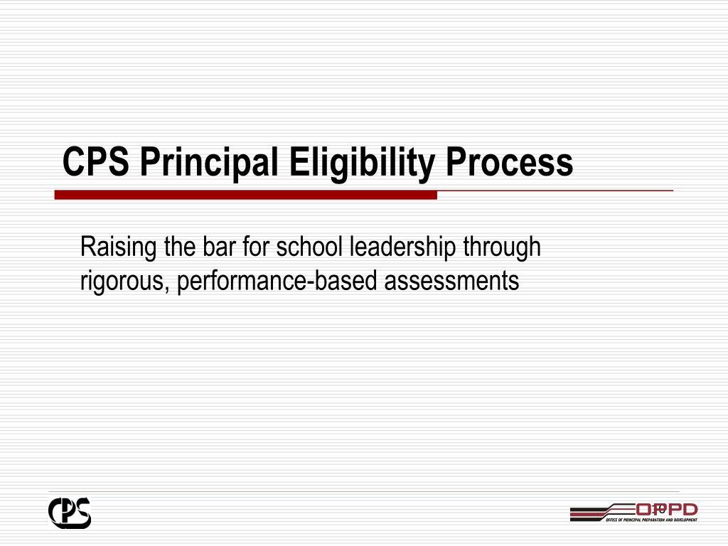 CPS Principal Eligibility Process