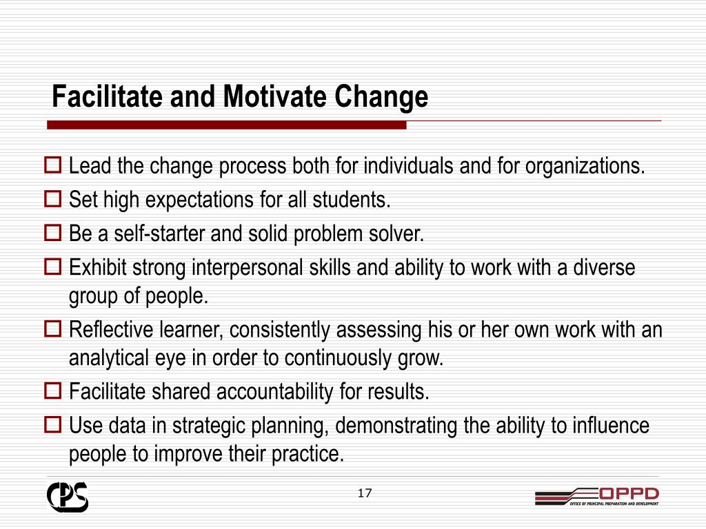 Facilitate and Motivate Change