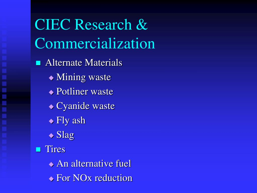 CIEC Research & Commercialization