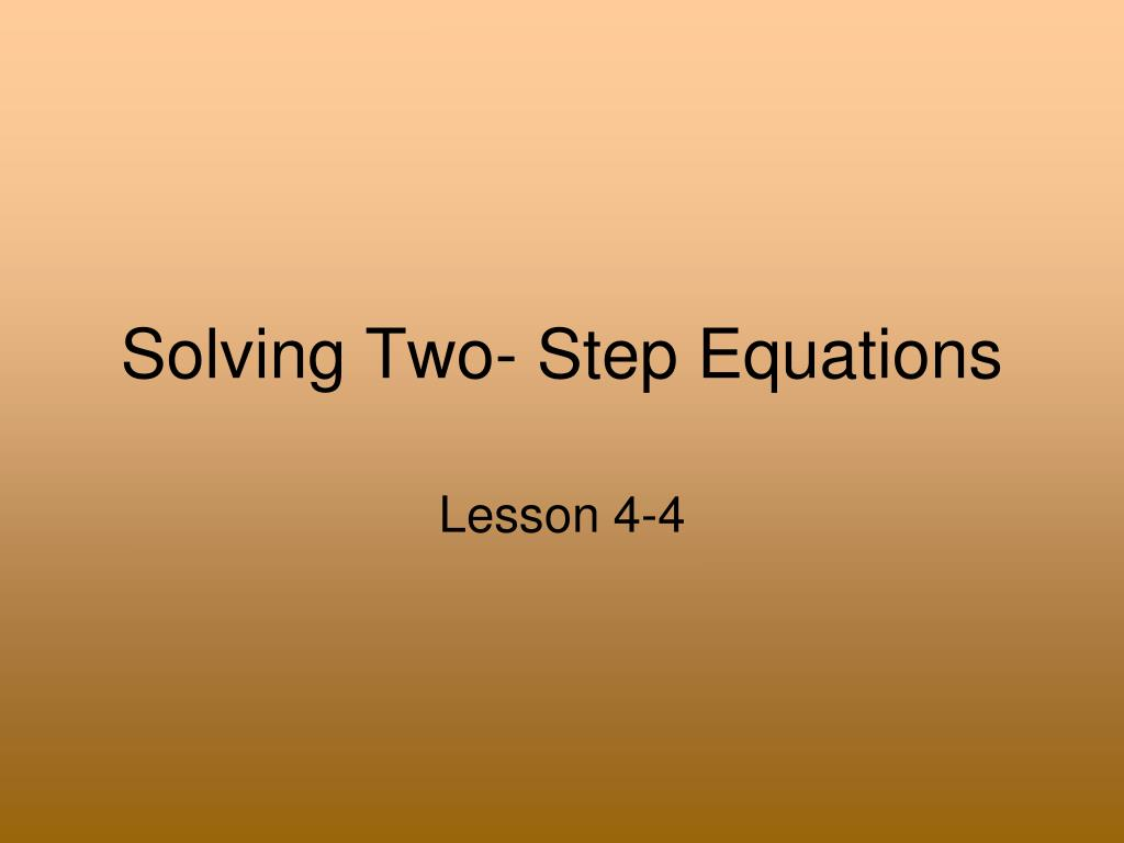 Solving Two- Step Equations