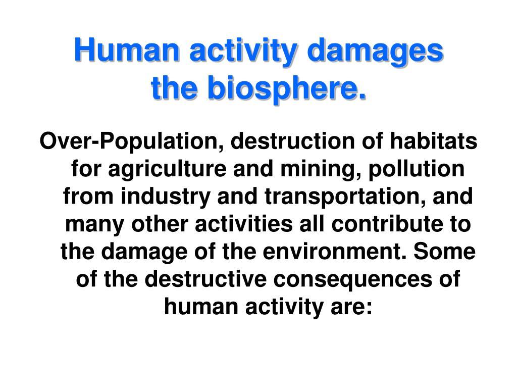 Human activity damages