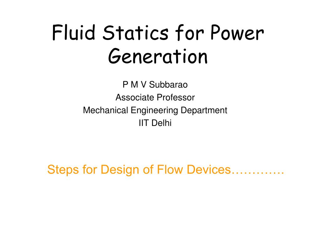 Fluid Statics for Power Generation