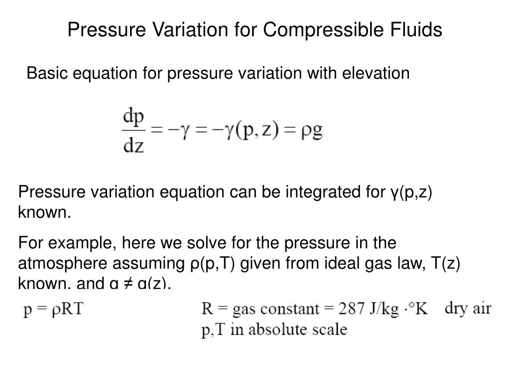 Pressure Variation for Compressible Fluids