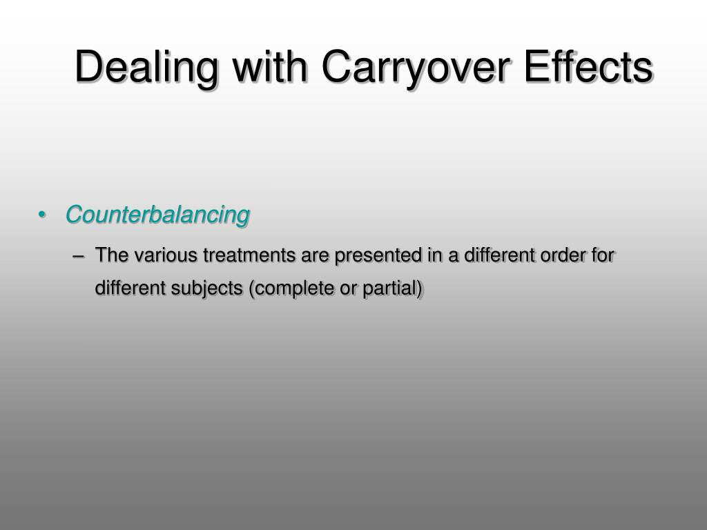 Dealing with Carryover Effects