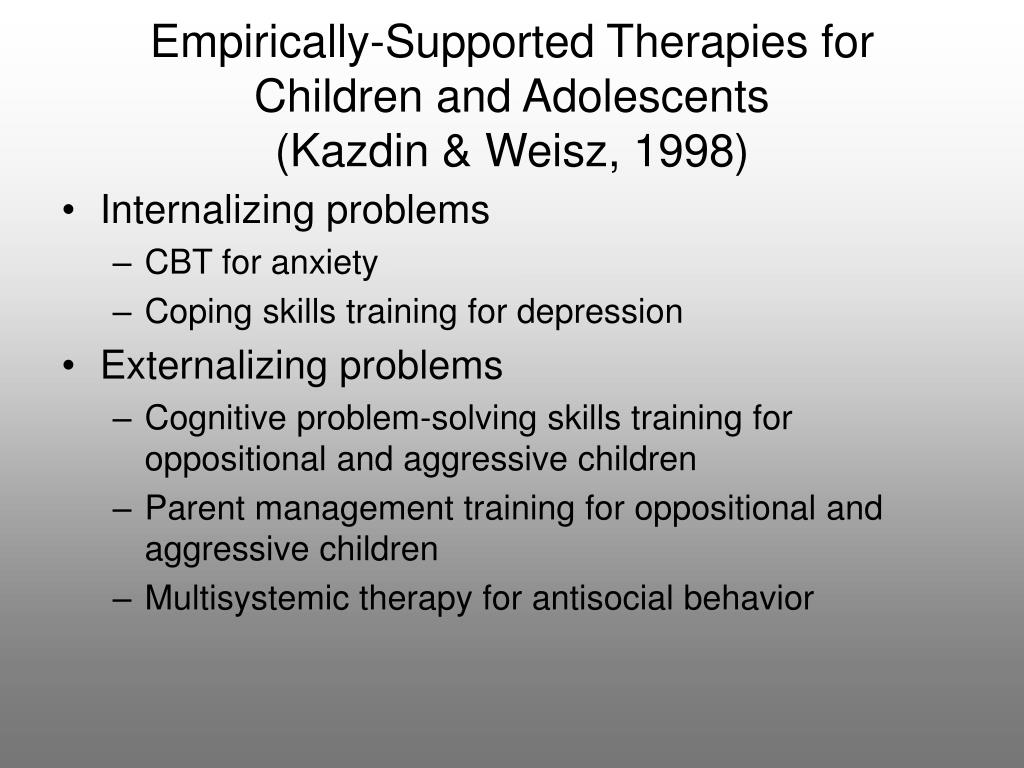 Empirically-Supported Therapies for Children and Adolescents
