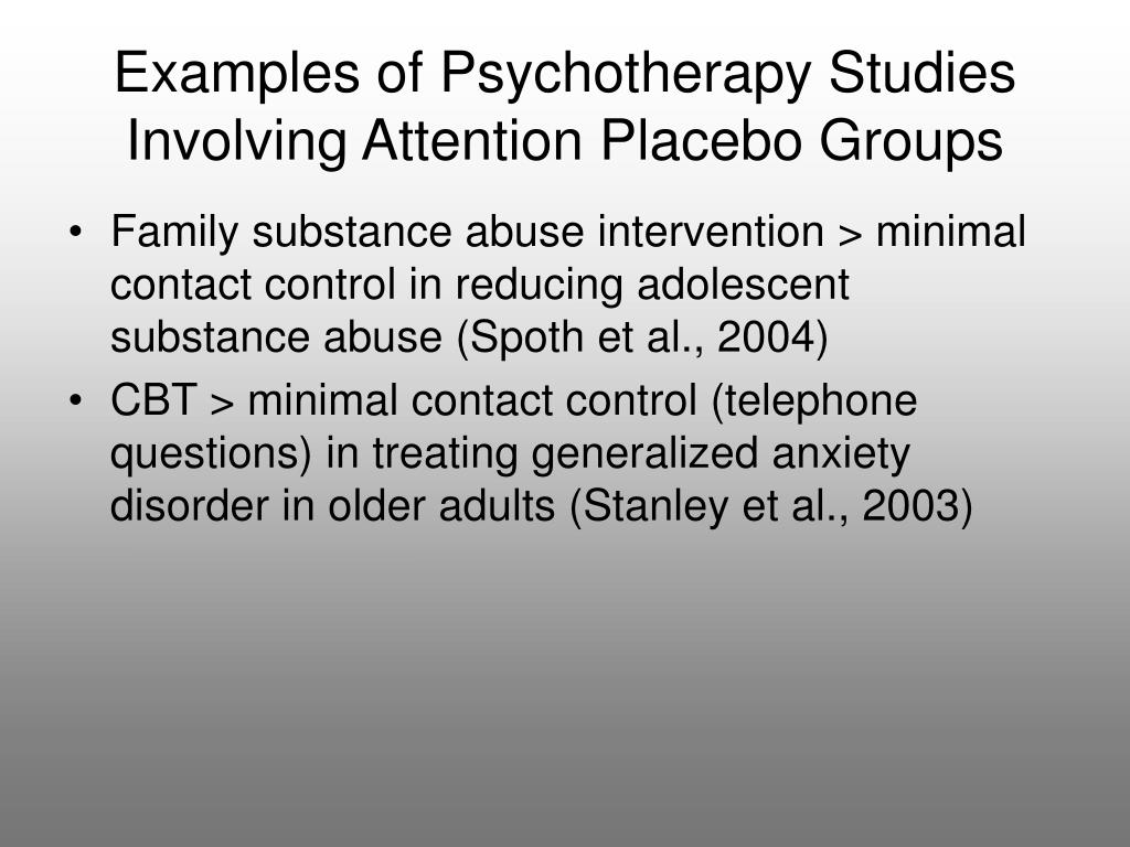 Examples of Psychotherapy Studies Involving Attention Placebo Groups