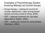 examples of psychotherapy studies involving waiting list control groups
